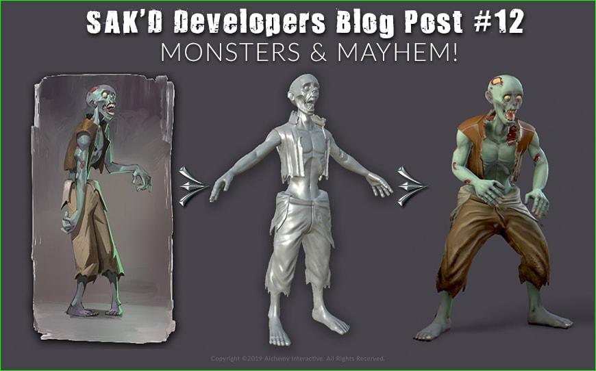 SAK'D Developer Blog - Post 12 - Monsters & Mayhem